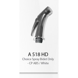 A518HD Choice Spray Bidet Only
